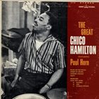 CHICO HAMILTON The Great Chico Hamilton Featuring Paul Horn album cover
