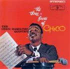 CHICO HAMILTON The Three Faces Of Chico album cover