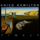 CHICO HAMILTON Timely album cover