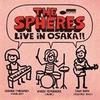 CHIHIRO YAMANAKA The Spheres: Live In Osaka!! album cover