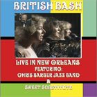 CHRIS BARBER British Bash: Live in New Orleans album cover