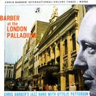 CHRIS BARBER Chris Barber International Vol. 2 - at London Palladium album cover