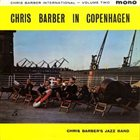 CHRIS BARBER Chris Barber International Volume Two