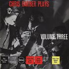 CHRIS BARBER Chris Barber Plays Volume III album cover