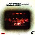 CHRIS BARBER Get Rolling! album cover