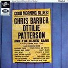 CHRIS BARBER Good Morning, Blues! with Ottilie Patterson album cover