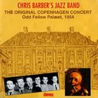 CHRIS BARBER The Original Copenhagen Concert album cover