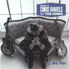 CHRIS DANIELS Choice Cuts - The Best Of ... So Far album cover
