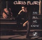 CHRIS FLORY For All We Know album cover