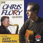CHRIS FLORY The Chris Flory Quintet featuring Scott Hamilton album cover
