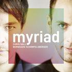 CHRIS GALL Chris Gall's & Bernhard Schimpelsberger : Myriad album cover