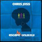 CHRIS JOSS Escape Unlikely album cover
