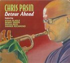 CHRIS PASIN Detour Ahead album cover