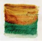 CHRIS POTTER Chris Potter 10 : Song for Anyone album cover