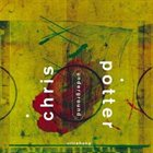CHRIS POTTER Ultrahang album cover