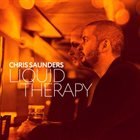 CHRIS SAUNDERS Liquid Therapy album cover