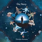 CHRISTIAN ARTMANN Our Story album cover