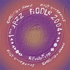 CHRISTIAN HOWES Christian Howes and Billy Contreras : Jazz Fiddle REVOLUTION album cover