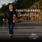 CHRISTIAN HOWES Spirited Strings The Best of Christian Howes on Resonance album cover