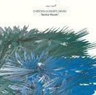 CHRISTIAN LILLINGER Christian Lillinger's Grund : Second Reason album cover