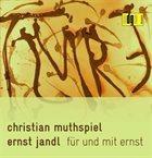 CHRISTIAN MUTHSPIEL für und mit ernst album cover
