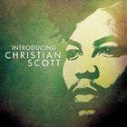 CHRISTIAN SCOTT (CHRISTIAN SCOTT ATUNDE ADJUAH) Introducing Christian Scott album cover