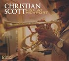 CHRISTIAN SCOTT (CHRISTIAN SCOTT ATUNDE ADJUAH) Live at Newport album cover