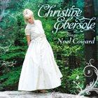 CHRISTINE EBERSOLE Christine Ebersole Sings Noel Coward album cover
