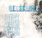 CHRISTOF KURZMANN Christof Kurzmann / Burkhard Stangl : Neuschnee album cover