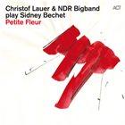 CHRISTOF LAUER Petite Fleur album cover