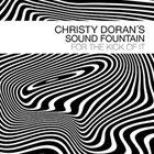 CHRISTY DORAN Christy Doran's Sound Fountain : For the Kick of It album cover