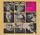 CHRISTY DORAN Doran-Stucky-Studer-Tacuma : Call Me Helium album cover
