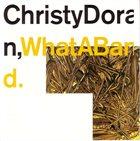 CHRISTY DORAN What A Band album cover