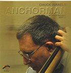 CHUCK ISRAELS Anchorman album cover