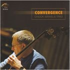 CHUCK ISRAELS Convergence album cover
