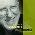 CHUCK ISRAELS Garden Of Delights album cover