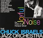 CHUCK ISRAELS Make a Joyful Noise : The Music of Horace Silver album cover