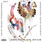 CHUCK ISRAELS Meeting On Hvar album cover