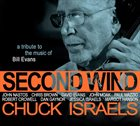 CHUCK ISRAELS Second Wind (A Tribute to the Music of Bill Evans) album cover