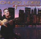 CHUCK LOEB #1 Smooth Jazz Radio Hits! album cover