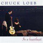 CHUCK LOEB In a Heartbeat album cover