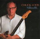 CHUCK LOEB Silhouette album cover