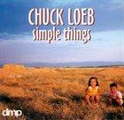 CHUCK LOEB Simple Things album cover