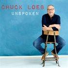 CHUCK LOEB Unspoken album cover