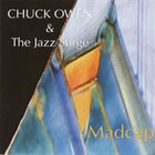 CHUCK OWEN Madcap album cover