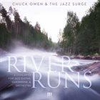 CHUCK OWEN River Runs album cover