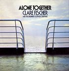CLARE FISCHER Alone Together album cover