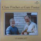 CLARE FISCHER Clare Fischer and Gary Foster : Starbright album cover