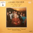CLARE FISCHER Clare Fischer & Salsa Picante With 2 + 2 : And Sometimes Voices album cover