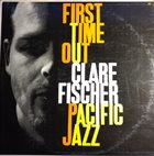 CLARE FISCHER First Time Out album cover